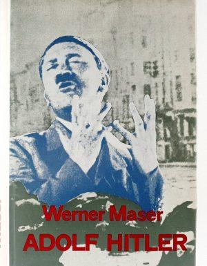Adolf Hitler : legenda, mit, resničnost
