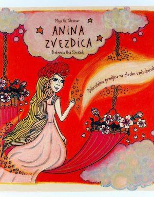 Anina zvezdica : dobrodelna pravljica za otroke vseh starosti