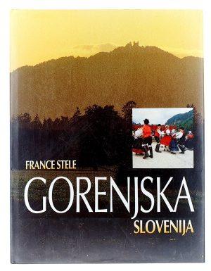 Gorenjska, Slovenija