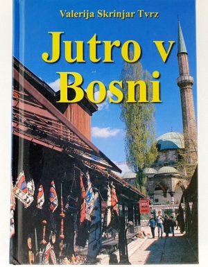 Jutro v Bosni