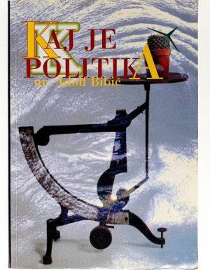 Kaj je politika? Kompendij sodobnih teorij politike