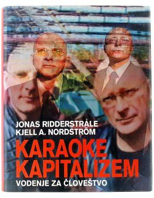 Karaoke kapitalizem : vodenje za človeštvo