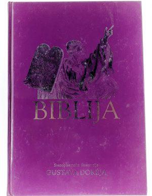 Biblija : svetopisemske ilustracije Gustava Doreja