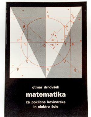 Matematika za poklicne kovinarske in elektro šole