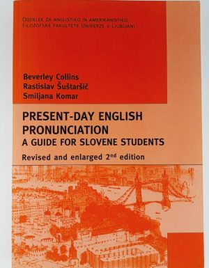 Present – day English pronunciation : a guid for Slovene students