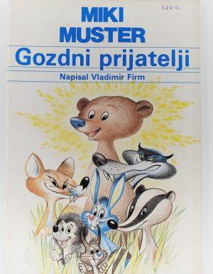 MIKI MUSTER Gozdni prijatelji