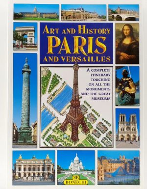 Art and history Paris and Versailles
