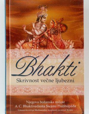 Bhakti : skrivnost večne ljubezni