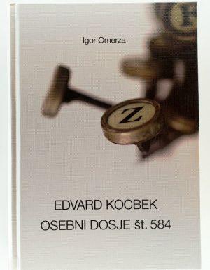 Edvard Kocbek : osebni dosje št. 584