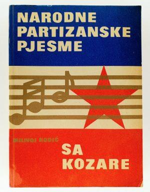 Narodne partizanske pjesme sa Kozare