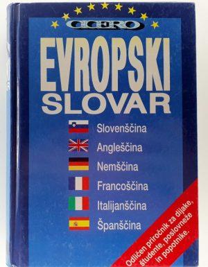 Evropski slovar : slovensko – angleško – nemško – francosko – italijansko – špansko