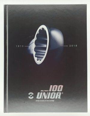 100. obletnica Unior : stoletje izkušenj za novo tisočletje