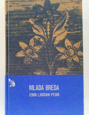 Mlada Breda : izbor ljudskih pesmi