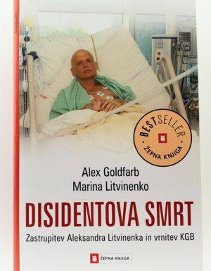 Disidentova smrt : zastrupitev Aleksandra Litvinenka in vrnitev KGB