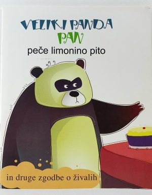 Veliki panda Pan peče limonino pito in druge zgodbe