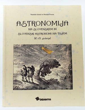 Astronomija na Slovenskem in slovenski astronomi na tujem