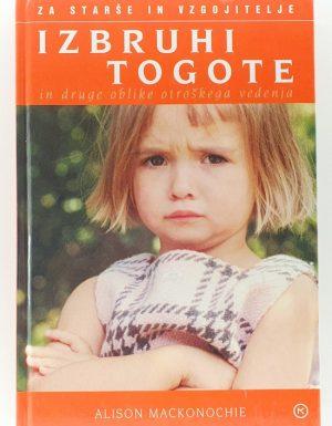 Izbruhi togote in druge oblike otroškega vedenja