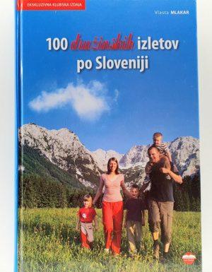 100 družinskih izletov po Sloveniji