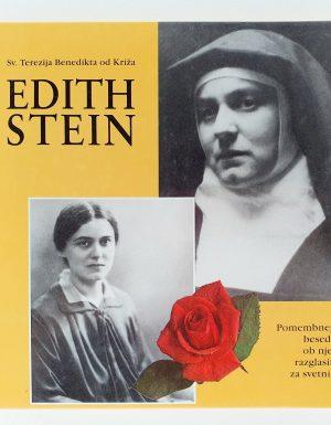 EDITH Stein, sv. Terezija Benedikta od Križa : pomembnejša besedila ob njeni razglasitvi za svetnico