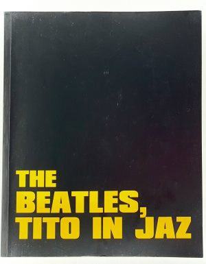 The Beatles, Tito in jaz